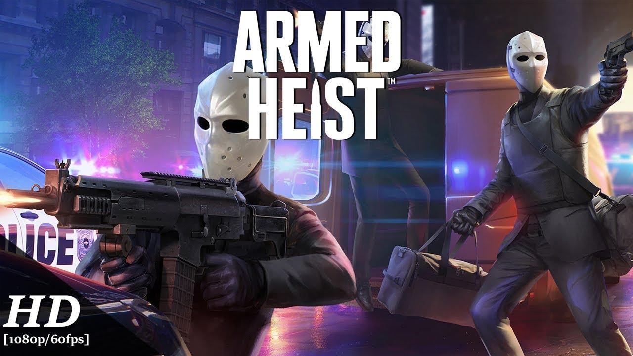 Armed Heist