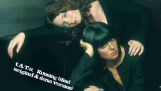 Tatu - Running blind (original + demo version)