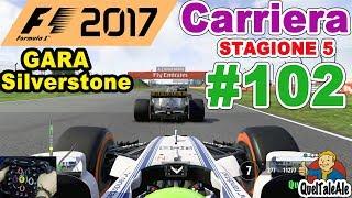 GARA SPETTACOLARE - F1 2017 - PS4 Gameplay ITA - T300 - Carriera #102 - GARA SILVERSTONE