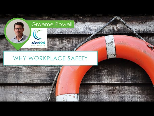 Why Workplace Safety?