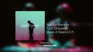 BKxLA | Brandyn Burnette ft. Molly Moore | Lost (Stripped)