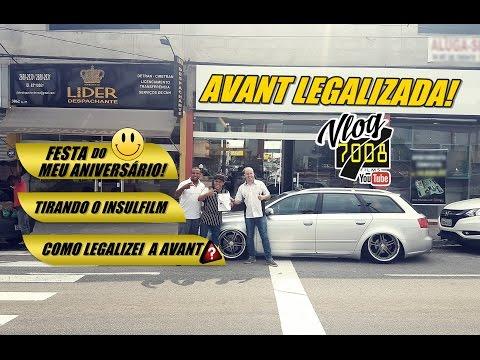 VLOG7008 LEGALIZANDO A AVANT - TIREI O INSULFILM E MINHA FESTA DE ANIVERSÁRIO