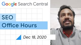 English Google SEO Office-hours From December 18, 2020
