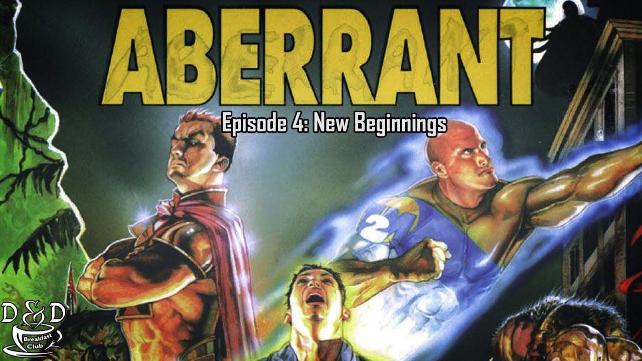 Aberrant: Episode 4 - New Beginnings