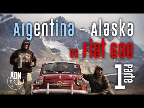 Argentina - Alaska En Fiat 600   1ra Parte