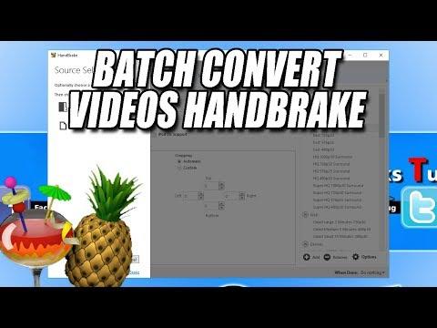 Batch Convert Videos In Bulk   HandBrake Video Converter Tutorial