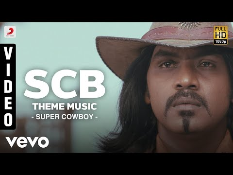 Super Cowboy - SCB Theme Music Video | Lawrence | G.V.Prakash