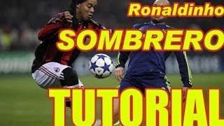 Cum sa faci Ronaldinho SOMBRERO Tutorial schema de dribling Fotbal Soccer