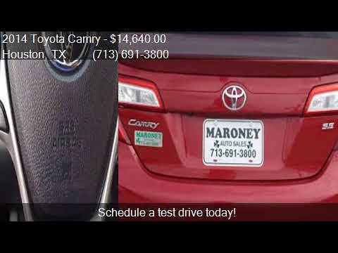 Maroney Auto Sales >> 2014 Toyota Camry For Sale In Houston Tx 77090 At Maroney