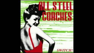 All Steel Coaches - Bringing Down The Moon
