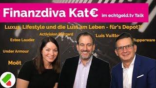 Luxus & Lifestyle | echtgeld.tv Talk Oktober 2018 mit Finanzdiva Katja Eckardt | (19.10.2018)