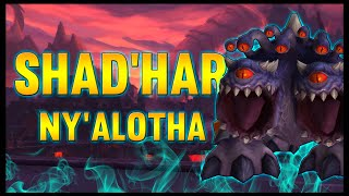 Shad'har - Ny'alotha, The Waking City - 8.3 PTR - FATBOSS