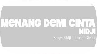 NIDJI - Menang Demi Cinta (OST. Yasmine) (Official Video Lyric)