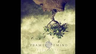 Resurrected - Frame of Mind - Teaser