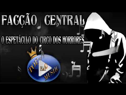 facÇÃo-central---o-espetÁculo-do-circo-dos-horrores-♪(letra-download)♫