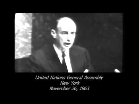 November 26, 1963 - Adlai Stevenson UN General Assembly Address on the Death of John F. Kennedy