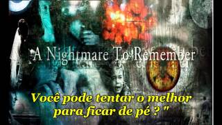 Dream Theater - A nightmare to remember - Tradução português