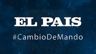 #CambioDeMando - EL PAÍS