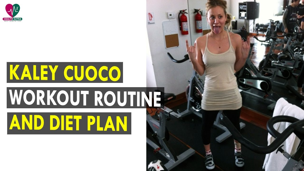 Kaley Cuoco Workout Routine Diet Plan Health Sutra Best Health Tips Youtube