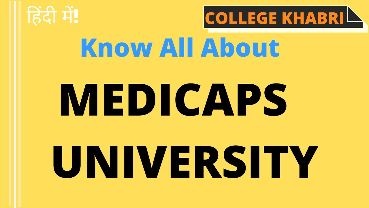 Medicaps University (Full Review)II Courses, Fee Structure, Ranking, Eligibility, Campus