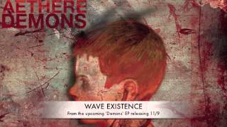 Aethere - Wave Existence (2013 Version)