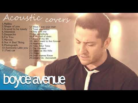 Boyce Avenue Greatest Hits   Boyce Avenue Acoustic Covers Playlist 2017