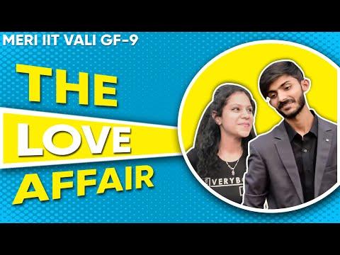 Meri IIT Wali  g.f - 9 || The Love Affair || Swagger Sharma