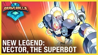Brawlhalla: New Legend Trailer - Vector | Ubisoft [NA]