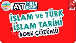 İslam ve Türk- İslam Tarihi Soru Çözümü  AYT Full Tekrar Kampı 2020