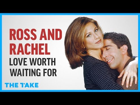 Friends: Ross and Rachel - Love Worth Waiting For