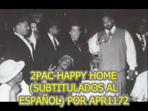 2PAC-Happy Home(Subtitulado Al Español)