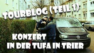 Tourblog (Teil 1) - Konzert in der TUFA in Trier   EDDI HÜNEKE