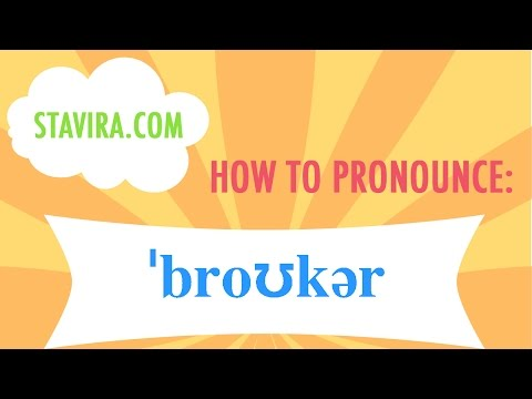 How to pronounce the broker/ˈbroʊkər/ sound in American IPA