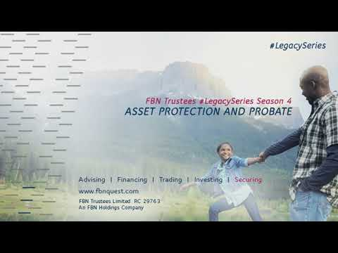 FBN Trustees #LegacySeries: Asset Protection and Probate