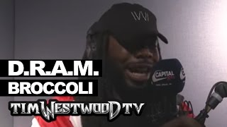 D.R.A.M. on meaning of Broccoli - Westwood