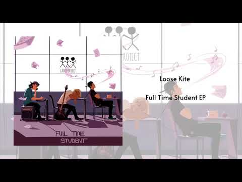 Group Project - Loose Kite (Official Audio)