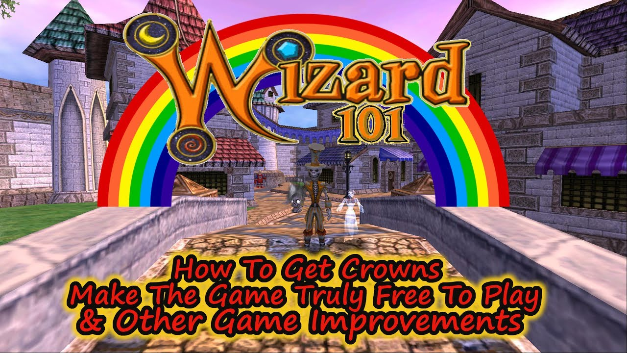 How To Get Crowns, Make Wizard101 Free To Play, Membership & Other  Improvements