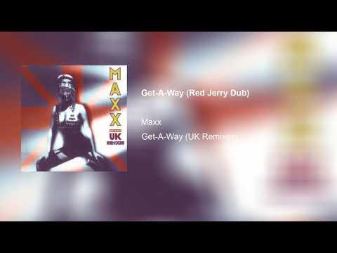 ► Maxx - Get Away UK Remixes - ♫ Red Jerry Dub X♫ (℗1993)