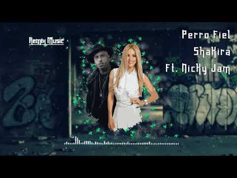 perro-fiel---shakira-ft.-nicky-jam-🎶⏫(remix-music)⏫🎶