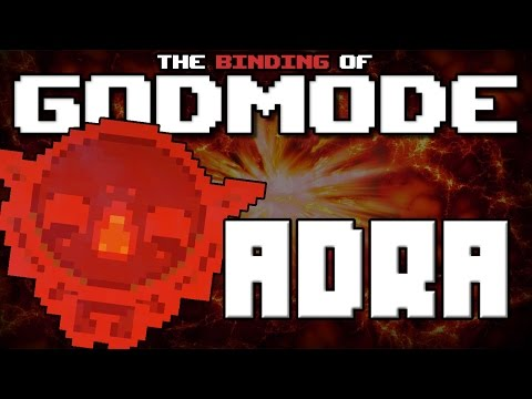 GODMODE - The Binding of Isaac Afterbirth Mod [Adra]