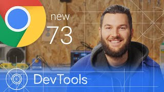 Chrome 73 - What's New in DevTools