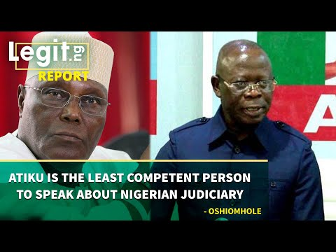 Atiku Is The Least Competent Person To Speak About Nigerian Judiciary - Oshiomhole | Legit TV