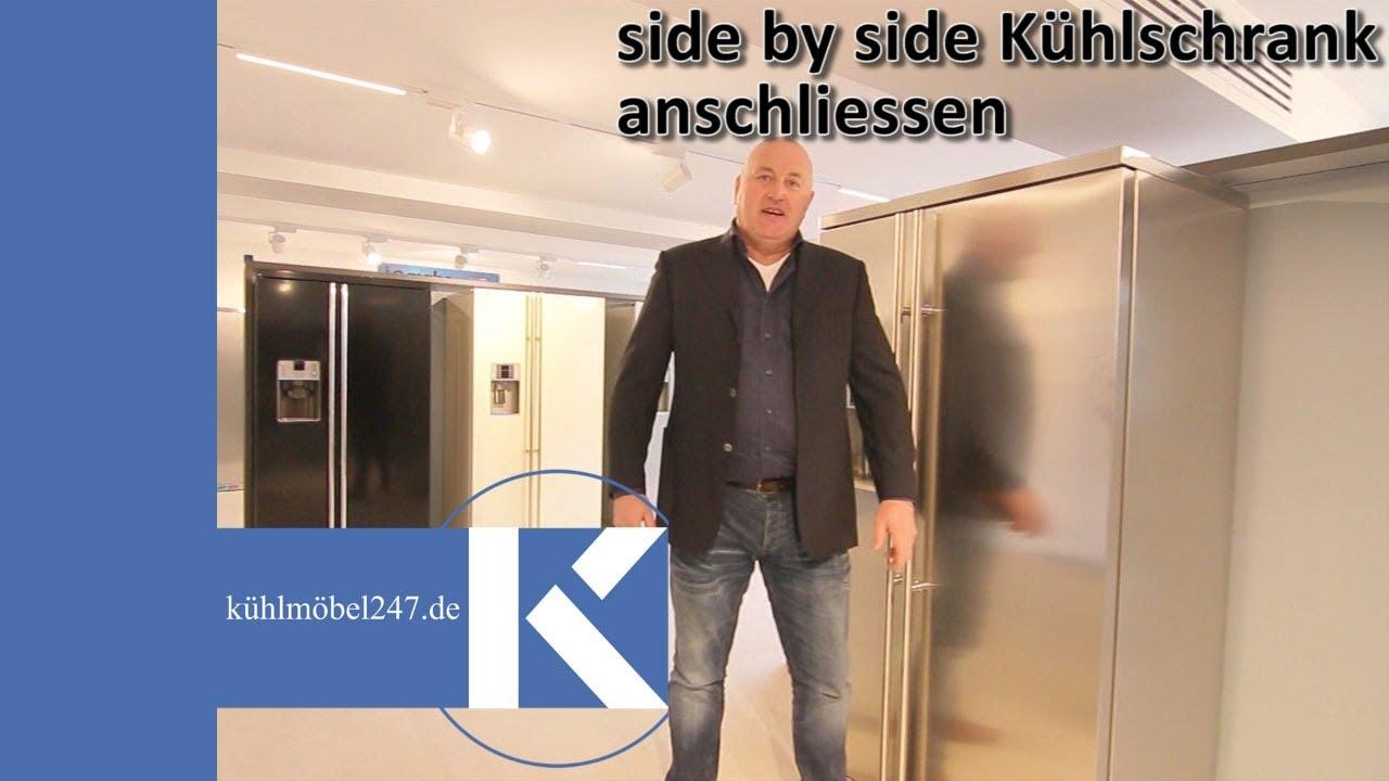 Side By Side Kühlschrank Anschließen : Side by side kühlschrank anschliessen youtube