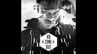 KB - Zone Out ft. Chris Lee (Lyrics)