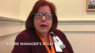What does a care manager do?