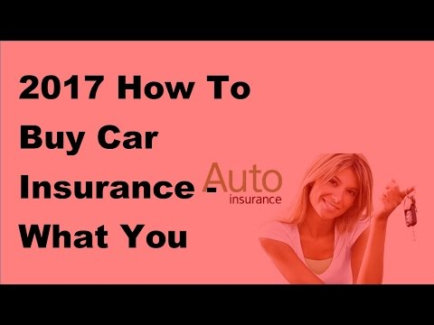 2017 How To Buy Car Insurance | What You Should Know About Maine Auto Insurance