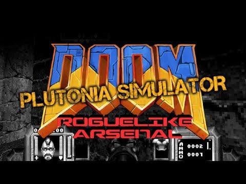 Doom Roguelike Arsenal V1.1.1 + Plutonia Simulator V1.2 [Mods Para Doom Combinados]