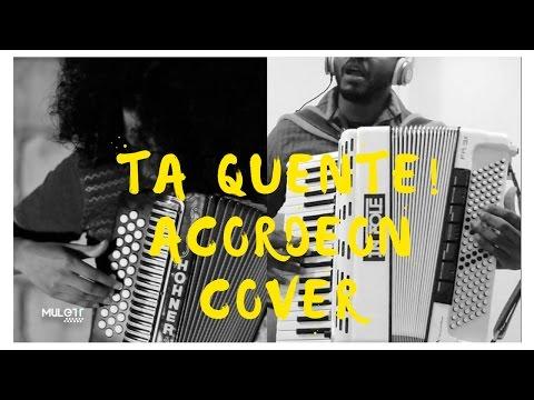 Tá Quente - Michel Teló Mulett Acordeón cover ft Henry Almeida