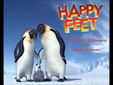 My Way A Mi Manera  Robin Williams from Happy Feet HD HQ Audio