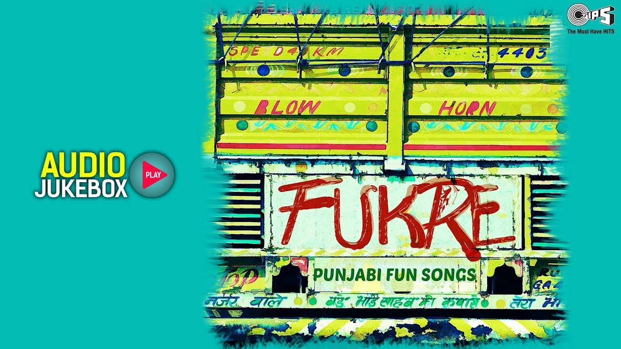 Fukre Audio Jukebox | Punjabi Fun Songs | Diljit Dosanjh, Gippy Grewal, Sunidhi Chauhan